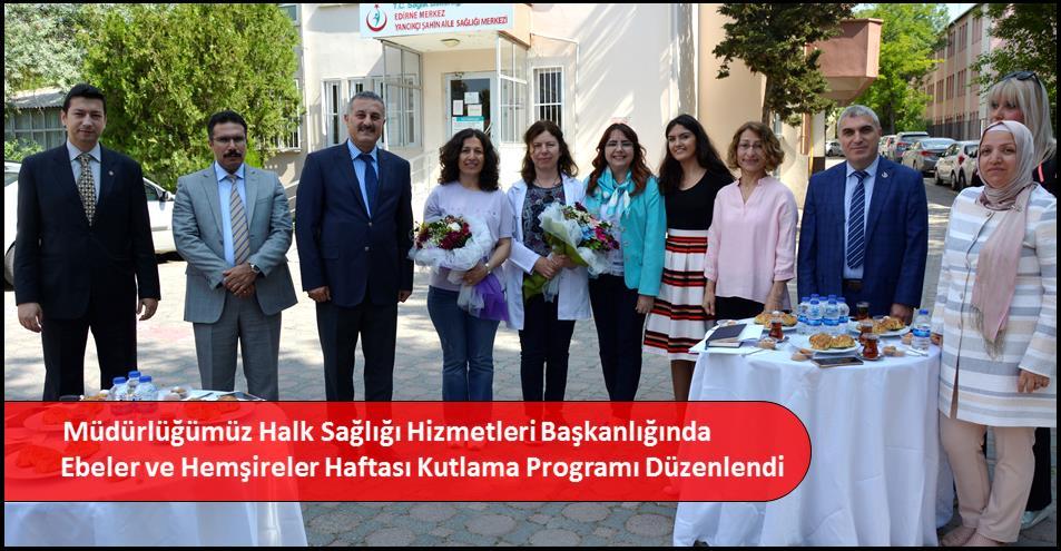 Müdürlüğümüz Halk Sağlığı Hizmetleri Başkanlığında Ebeler ve Hemşireler Haftası Kutlama Programı Düzenlendi
