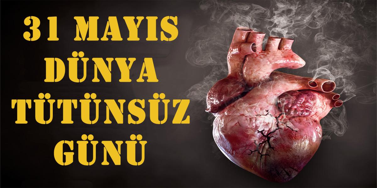 31 Mayıs Dünya Tütünsüz Günü .jpg