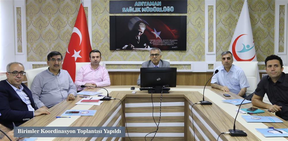 İl Sağlık Müdürlüğü Birimler Koordinasyon Toplantısı Yapıldı