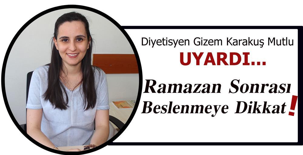 RAMAZAN SONRASI BESLENMEYE DİKKAT...