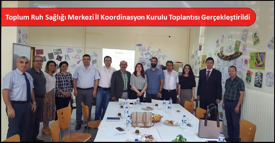Toplum Ruh Sağlığı Merkezi İl Koordinasyon Kurulu Toplantısı Gerçekleştirildi