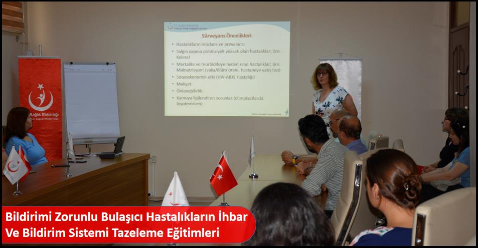 Bildirimi Zorunlu Bulaşıcı Hastalıkların İhbar Ve Bildirim Sistemi Tazeleme Eğitimleri
