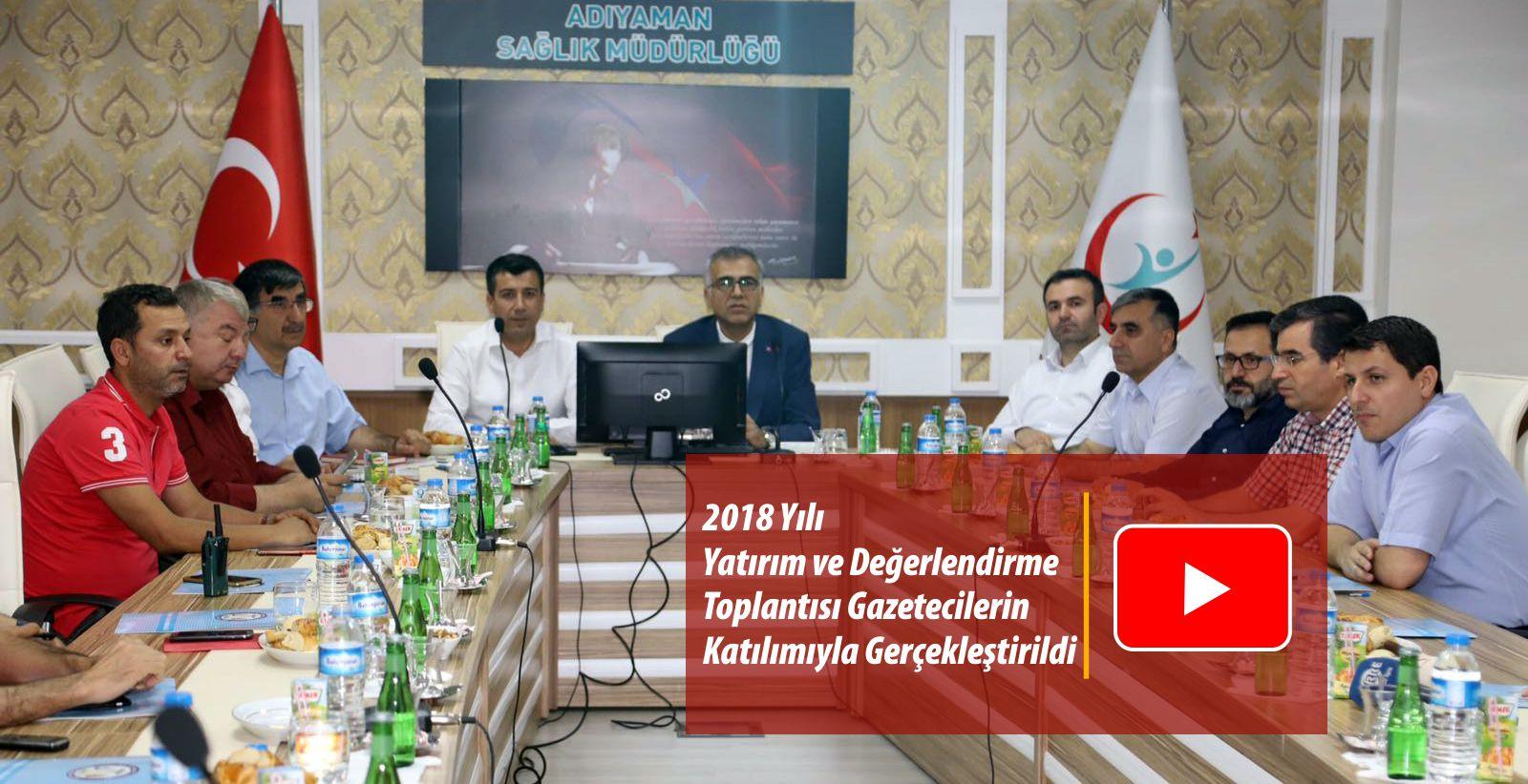 Müdürlüğümüz 2018 Yılı Yatırım ve Değerlendirme Toplantısını Gazetecilerin Katılımıyla Gerçekleştirdi