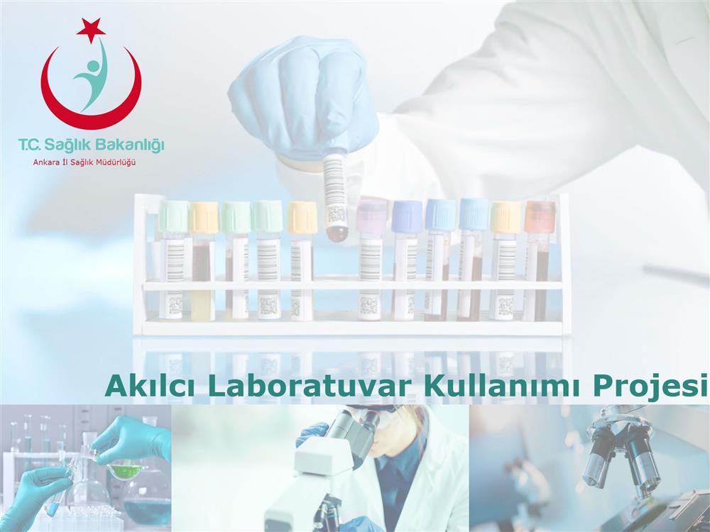 Akılcı Laboratuvar Kullanımı Projesi
