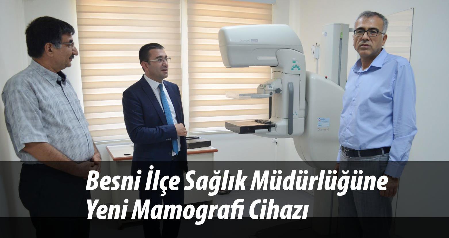 Besni İlçe Sağlık Müdürlüğüne Yeni Mamografi Cihazı