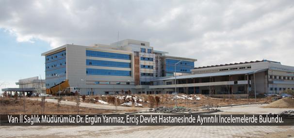 Erciş Devlet Hastanesinin Yapımı