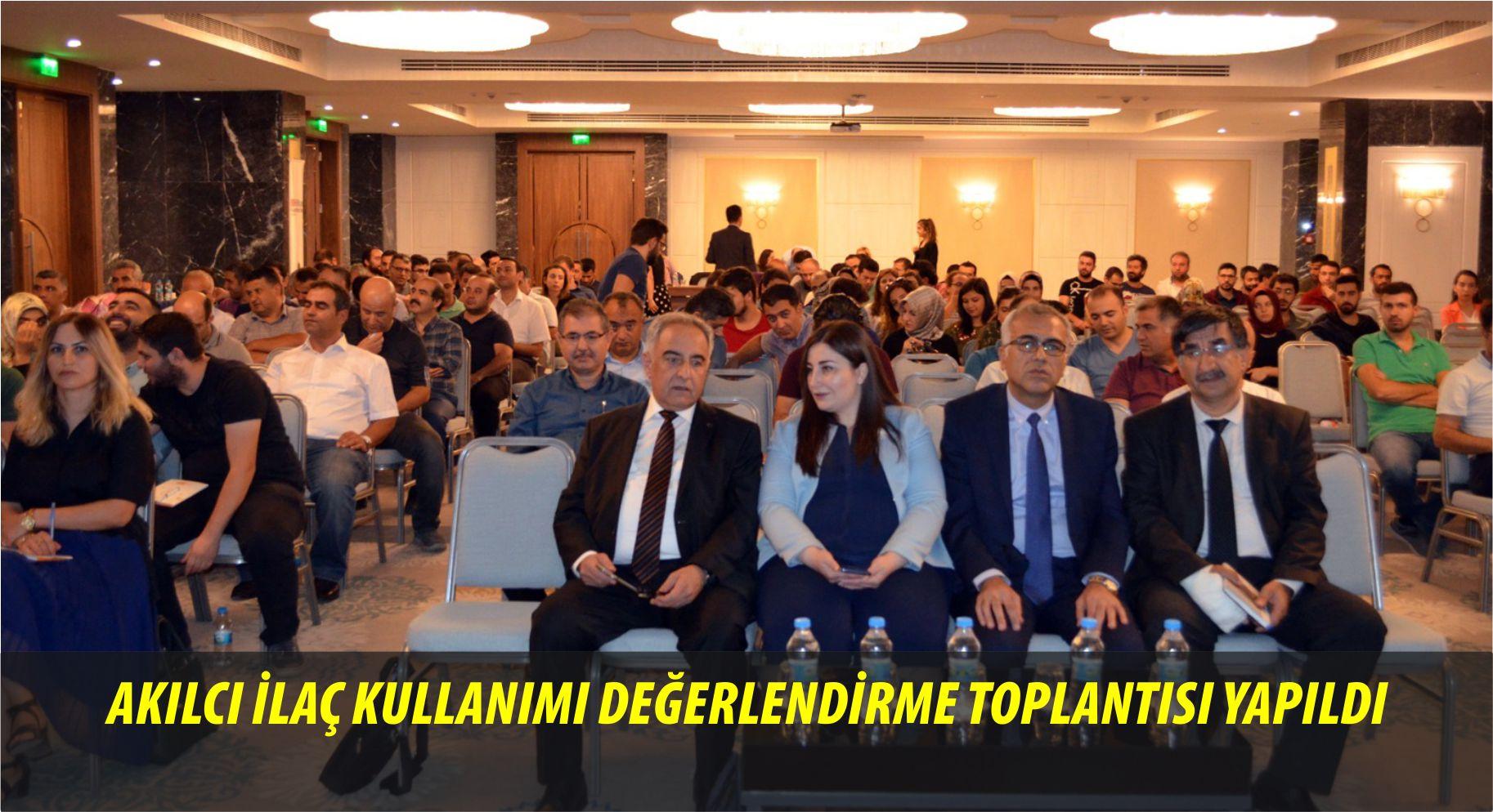 Akılcı İlaç Kullanımı Değerlendirme Toplantısı