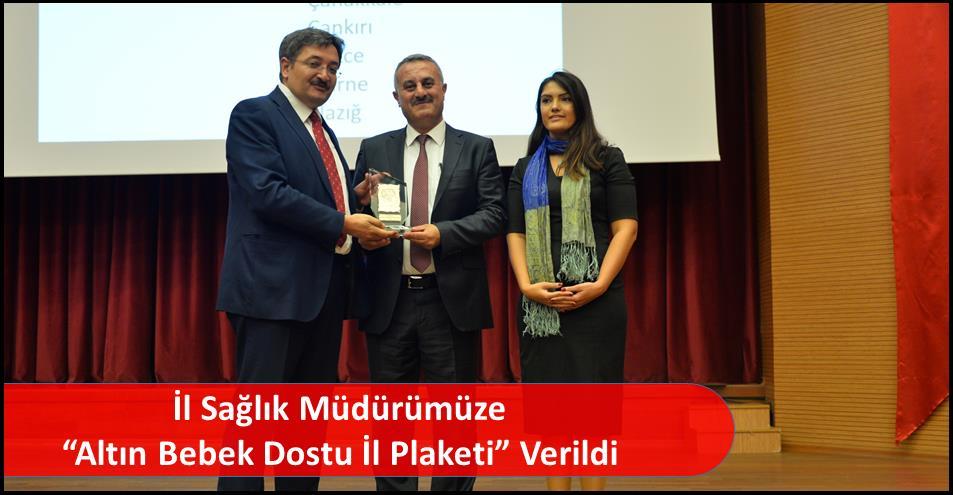 """İl Sağlık Müdürümüze  """"Altın Bebek Dostu İl Plaketi"""" Verildi"""