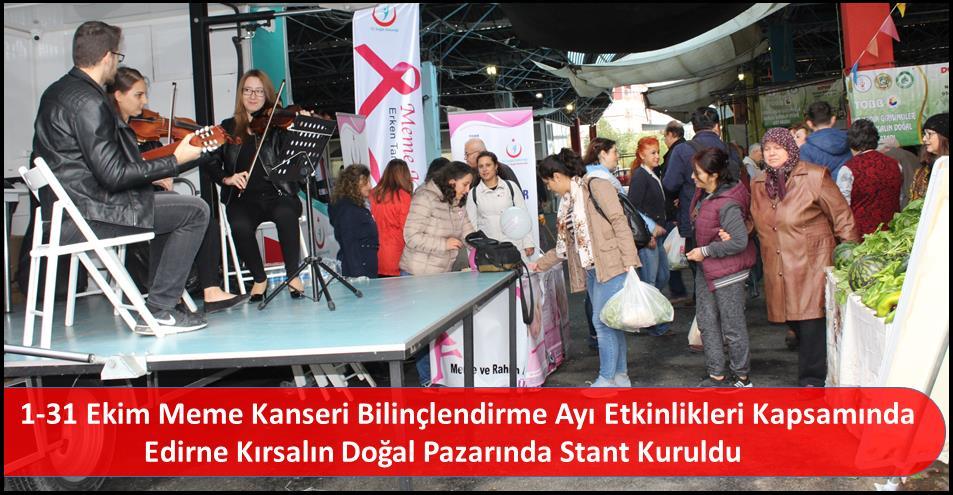 1-31 Ekim Meme Kanseri Bilinçlendirme Ayı Etkinlikleri Kapsamında Edirne Kırsalın Doğal Pazarında Stant Kuruldu