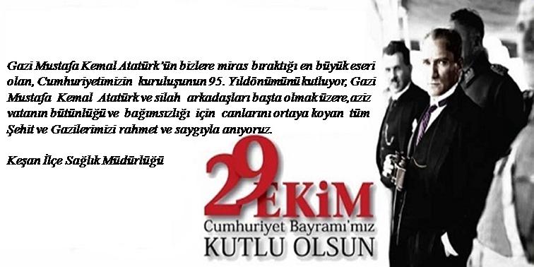 29 Ekim Cumhuriyet Bayramınız Kutlu Olsun.