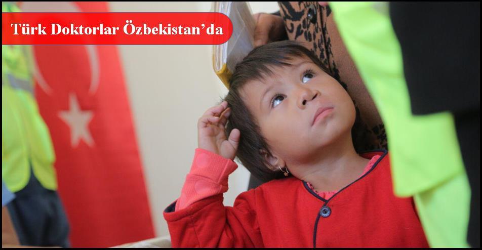 Türk Doktorlar Özbekistan'da