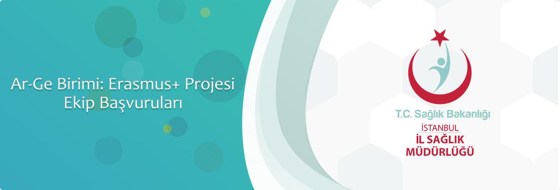 Ar-Ge Birimi: Erasmus+ Projesi Ekip Başvuruları