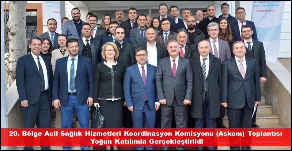 20. Bölge Acil Sağlık Hizmetleri Koordinasyon Komisyonu (Askom) Toplantısı Yoğun Katılımla Gerçekleştirildi