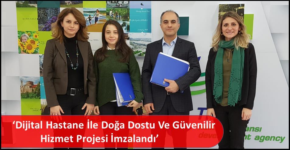 'Dijital Hastane İle Doğa Dostu Ve Güvenilir Hizmet Projesi İmzalandı'