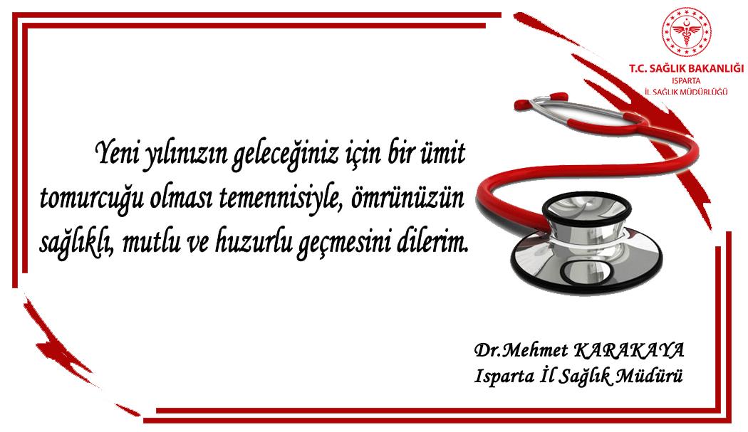Sağlık Müdürümüz Dr. Mehmet KARAKAYA'nın Yeni Yıl Mesajı