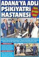 27.04.2018 HÜRRİYET ADANA ÇUKUROVA ( ADANA'YA ADLİ PSİKİYATRİ HASTANESİ )