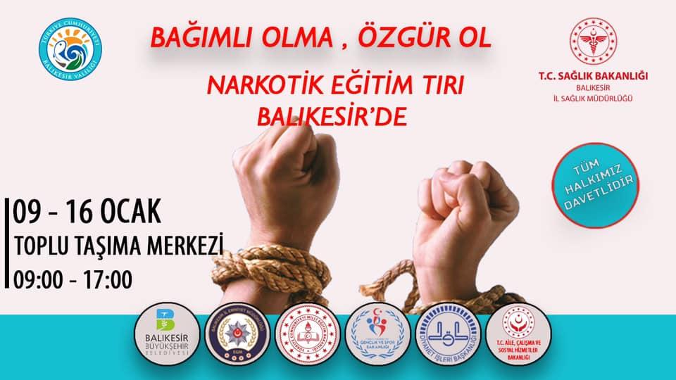 NARKOTİK EĞİTİM TIRI BALIKESİR'DE