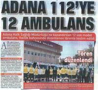 05.02.2014 SABAH GÜNEY (Adana 112'ye 12 Ambulans)