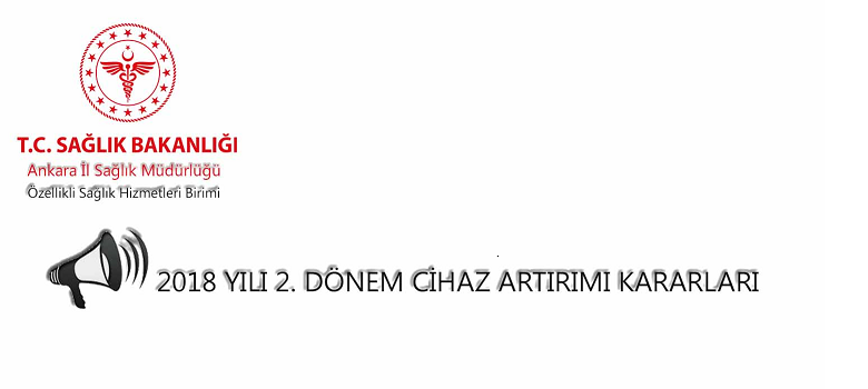 2018 YILI 2. DÖNEM CİHAZ ARTIRIMI KARARLARI