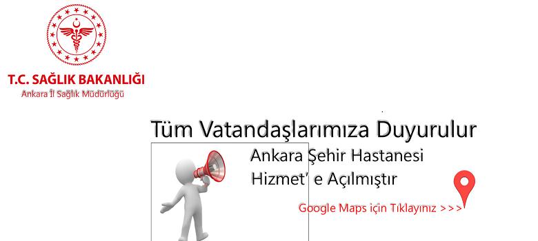 Ankara Şehir Hastanesi Hizmet'e Açılmıştır.
