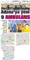 31.03.2019 SABAH ADANA GÜNEY (Adana'ya 9 Yeni Ambulans)