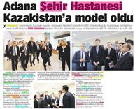 13.04.2019 (Adana Şehir Hastanesi Kazakistan'a Model Oldu)