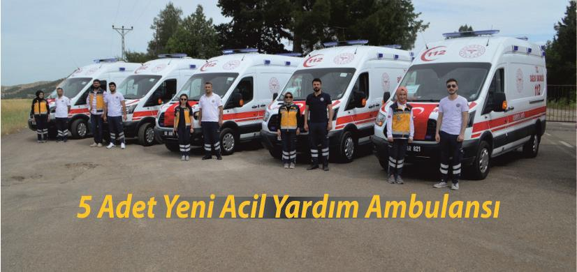 5 Adet Yeni Acil Yardım Ambulansı
