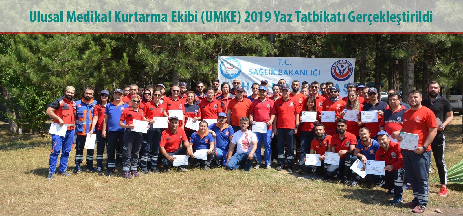 Ulusal Medikal Kurtarma Ekibi (UMKE) 2019 Yaz Tatbikatı Gerçekleştirildi