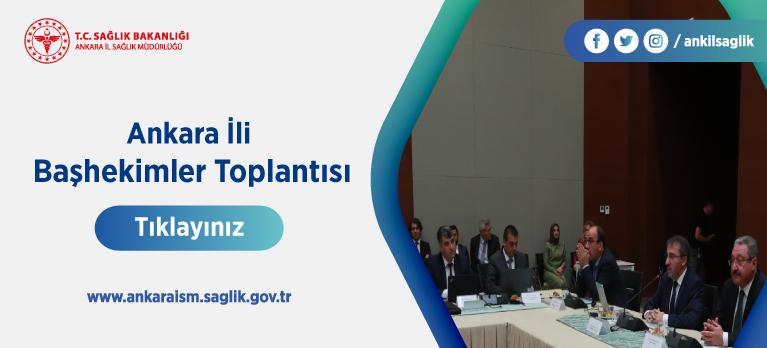 Ankara İli Başhekimler Toplantısı