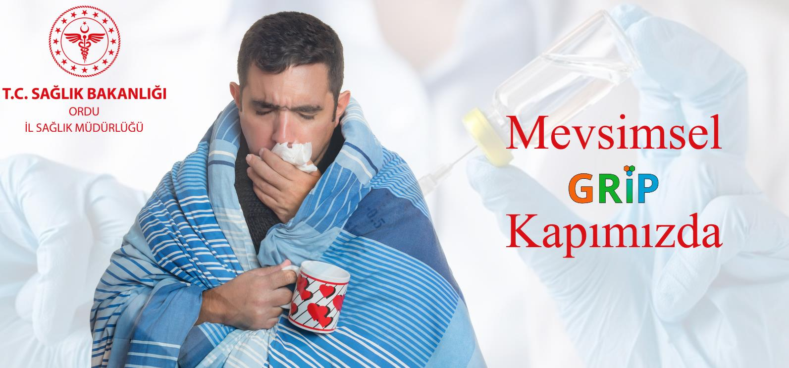 Mevsimsel Grip Kapımızda