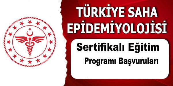 Türkiye Saha Epidemiyolojisi Sertifikalı Eğitim Programı 2019 Dönemi Duyurusu