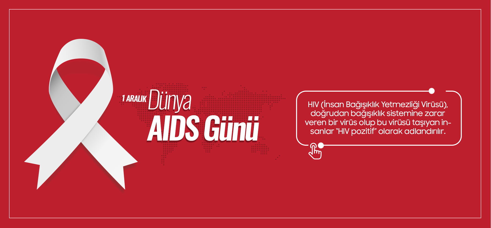 1 Aralık Dünya HIV/AIDS Günü