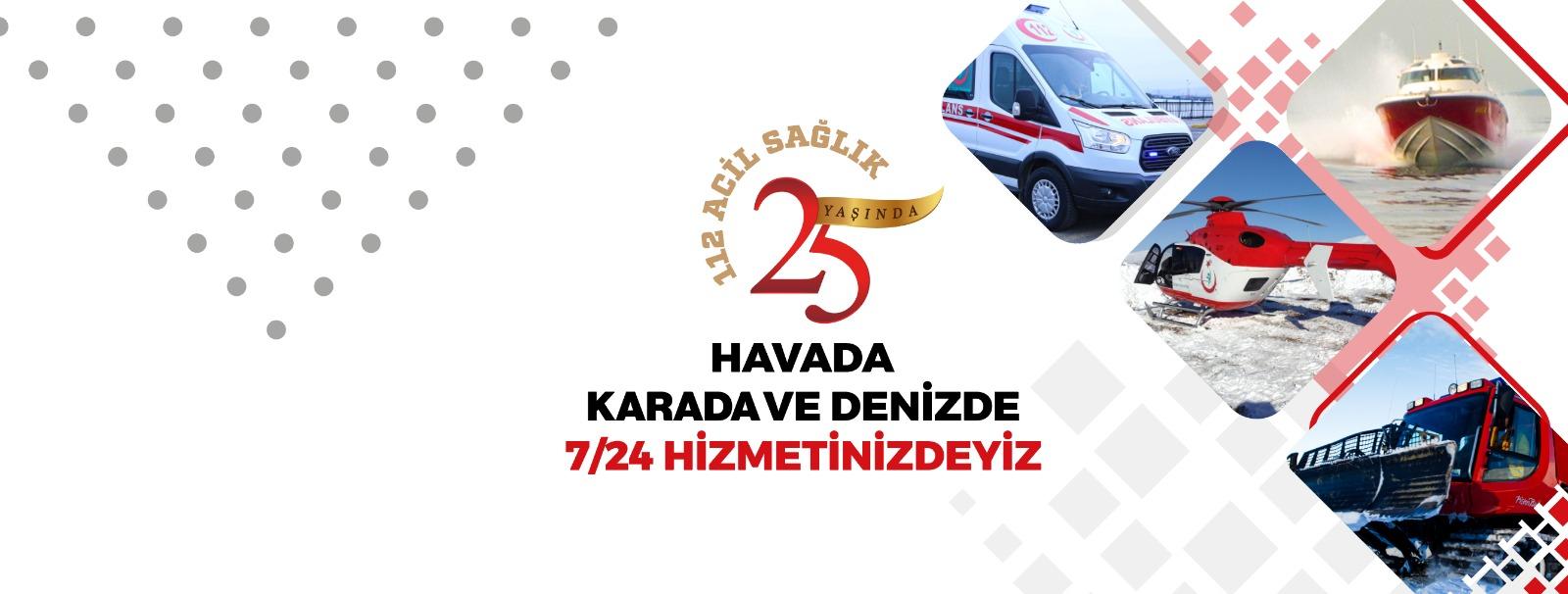 1-7 Aralık Acil Sağlık Hizmetleri Haftası (25. Yıl)