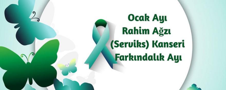 Ocak Ayı Rahim Ağzı (Serviks) Kanseri Farkındalık Ayı