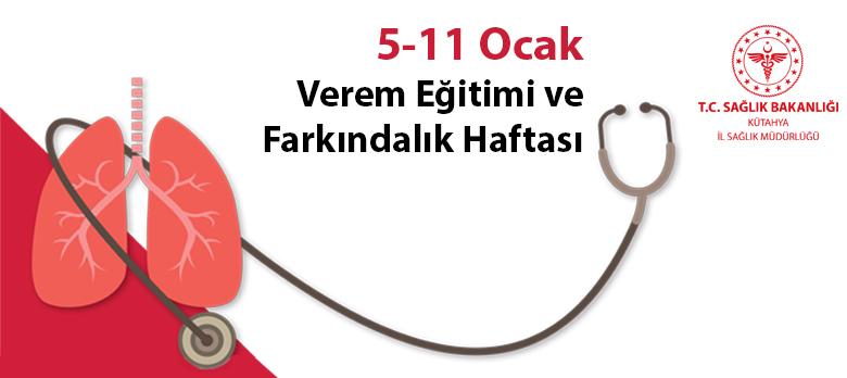 73. Verem Eğitimi Ve Farkındalık Haftası (05-11 Ocak 2020)