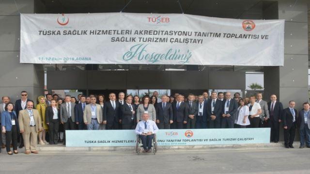 Adana Health Tourism Workshop and TÜSKA Health Services Accreditation Publicity Meeting