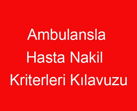 Ambulansla Hasta Nakil Kriterleri