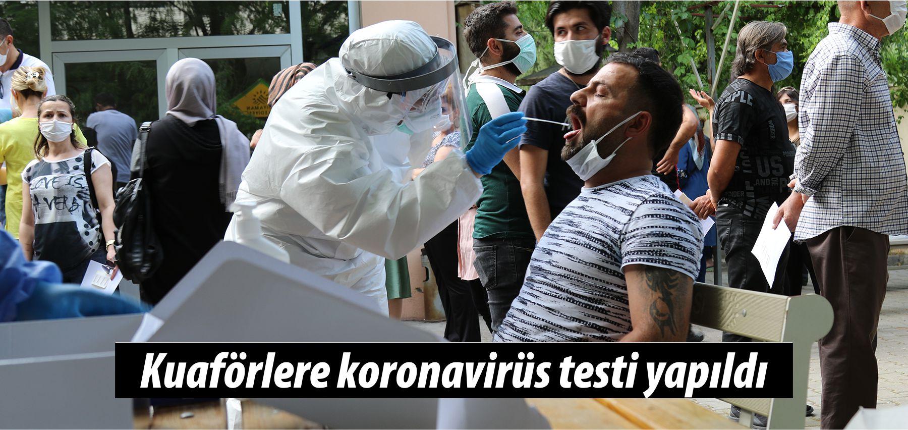 Kuaförlere koronavirüs testi yapıldı