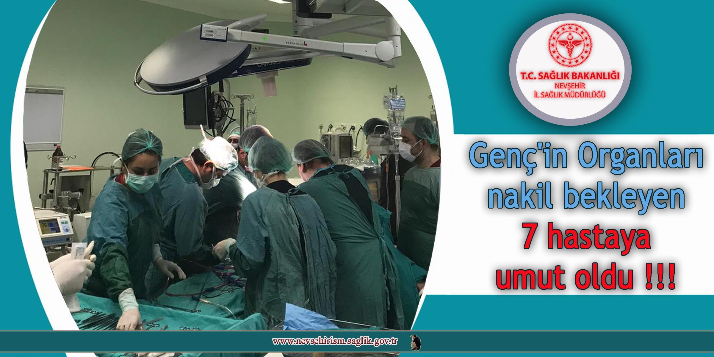 Gencin organları nakil bekleyen 7 hastaya umut oldu