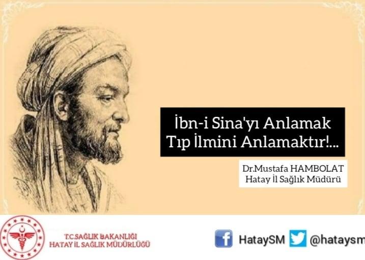 İBN-İ SİNA'YI ANLAMAK,TIP İLMİNİ ANLAMAKTIR!..