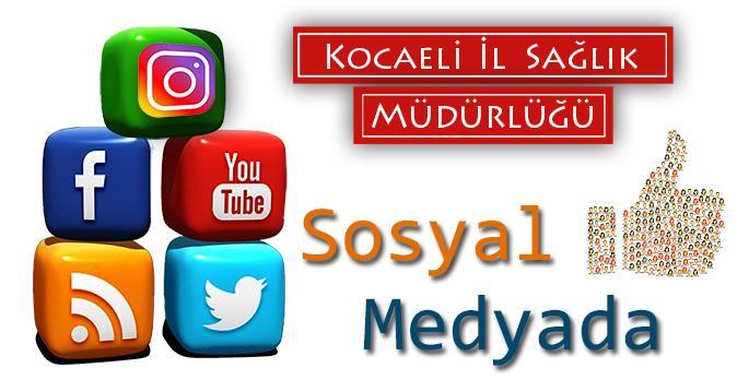 Kocaeli İl Sağlık Müdürlüğü Sosyal Medyada