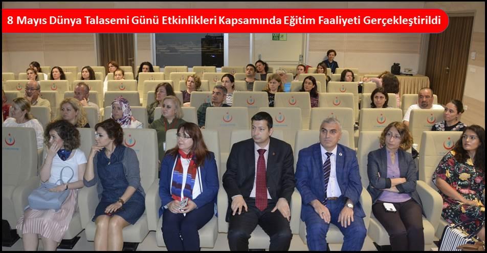 8 Mayıs Dünya Talasemi Günü Etkinlikleri Kapsamında Eğitim Faaliyeti Gerçekleştirildi
